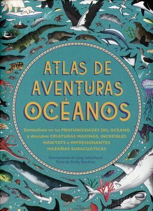 Atlas de aventuras océanos / pd.