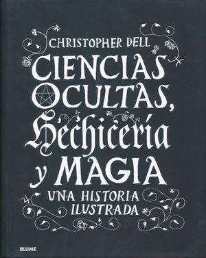 CIENCIAS OCULTAS. HECHICERIA Y MAGIA / PD.