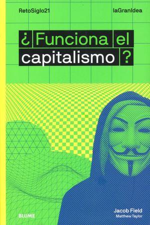 FUNCIONA EL CAPITALISMO
