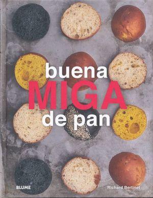 BUENA MIGA DE PAN / PD.