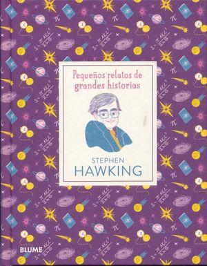 PEQUEÑOS RELATOS DE GRANDES HISTORIAS. STEPHEN HAWKING / PD.