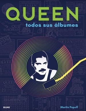 Queen. Todos sus álbumes / Pd.