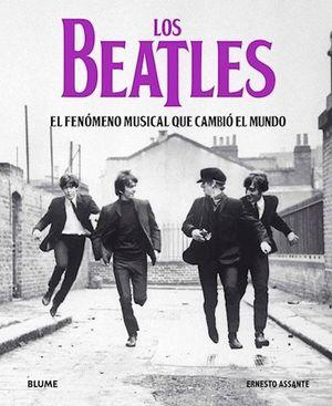 Los Beatles. El fenómeno que cambió el mundo