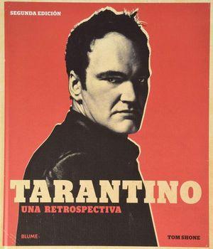 Tarantino. Una retrospectiva / 2 ed. / Pd.
