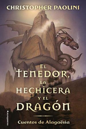 TENEDOR LA HECHICERA Y EL DRAGON, EL