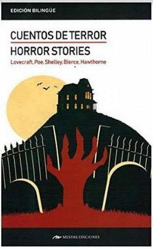 HORROR STORIES / CUENTOS DE TERROR