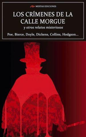 Los crímenes de la calle Morgue y otros relatos misteriosos