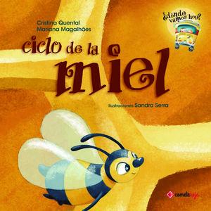 Ciclo de la miel / Vol. 3 / pd.