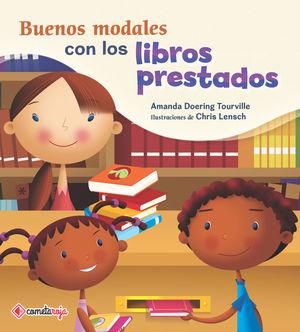 Buenos modales con los libros prestados / Vol. 10