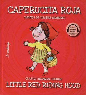 Caperucita roja / Little Red Riding Hood (Edición bilingüe) / pd.