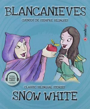 Blancanieves / Snow White (Edición bilingüe) / pd.