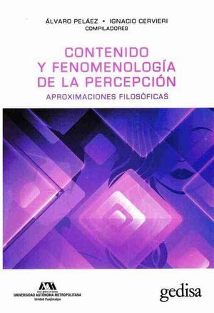 Contenido y fenomenología de la percepción. Aproximaciones filosóficas