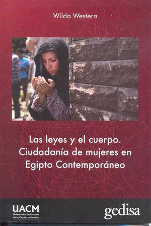 Las leyes y el cuerpo. Ciudadanía de mujeres en Egipto Contemporáneo