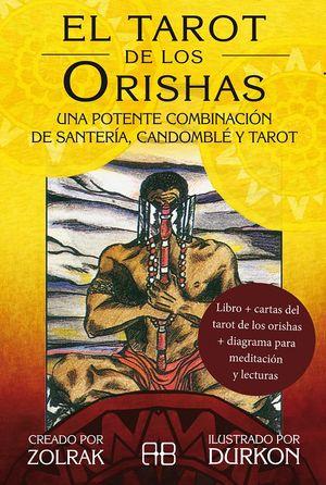 El tarot de los Orishas. Una potente combinación de santería, candomblé y tarot (Incluye libro + cartas + diagrama para meditación y lecturas)