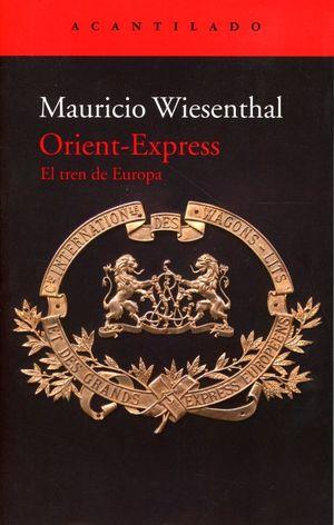 Orient - Express. El tren de Europa