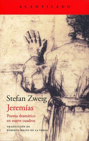 Jeremías. Poema dramático en nueve cuadros