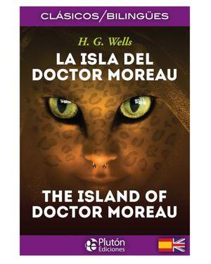 ISLA DEL DOCTOR MOREAU, LA (EDICION BILINGUE)