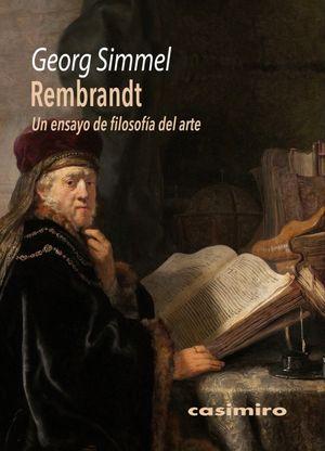 Rembrandt. Un ensayo de filosofía del arte