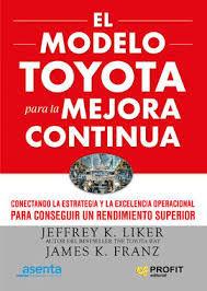 El modelo Toyota para la mejora continua