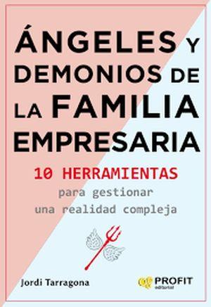 Ángeles y demonios de la familia empresarial