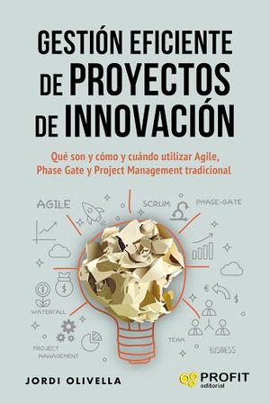 Gestión eficiente de proyectos de innovación