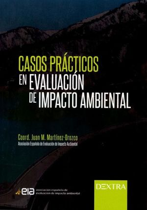 Casos prácticos en evaluación del impacto ambiental