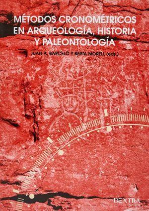 Métodos cronométricos en arqueología, prehistoria y paleontología