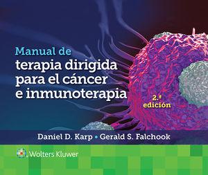 Manual de terapia dirigida para el cáncer e inmunoterapia / 2 ed.
