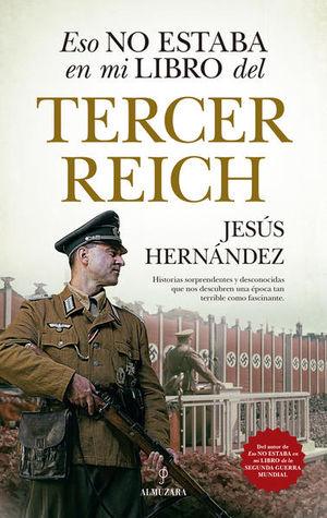 Eso no estaba en mi libro del Tercer Reich