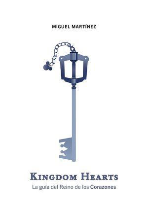 Kingdon Hearts. La guía del reino de los corazones / pd.
