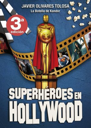 Superhéroes en Hollywood / pd.