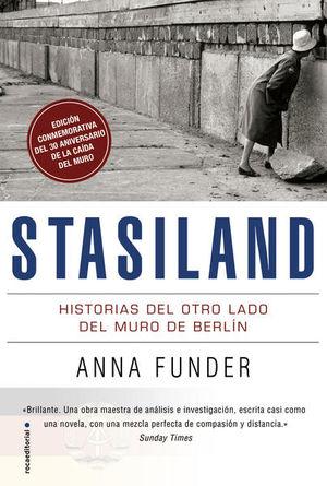 STASILAND. HISTORIAS TRAS EL MURO DE BERLIN