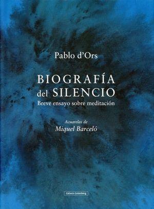Biografía del silencio. Breve ensayo sobre meditación / pd.