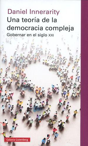 Una teoría de la democracia compleja / 2 ed. / pd.