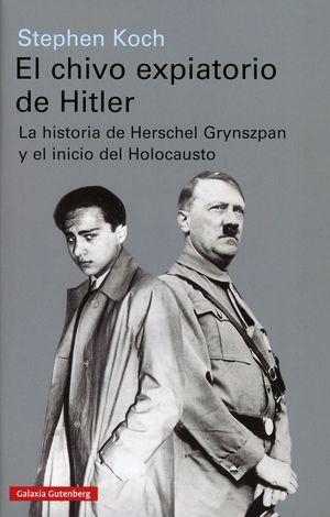El chivo expiatorio de Hitler. La historia de Herschel Grynszpan y el inicio del Holocausto / pd.
