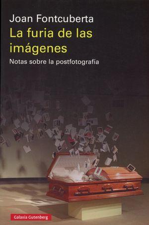 La furia de las imágenes / 6 ed.