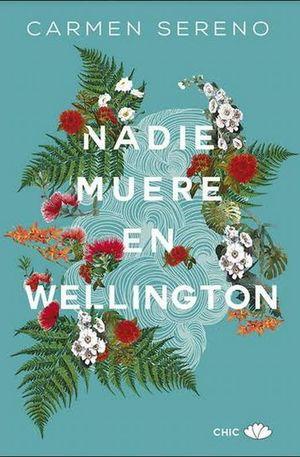 Nadie muere en Wellington
