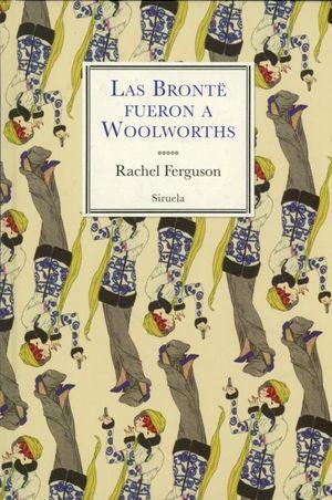 Las Brontë fueron a Woolworths / pd.