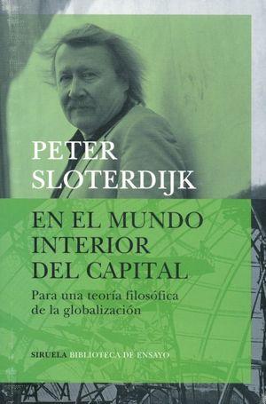 En el mundo interior del capital. Para una teoría filosófica de la globalización / 2 Ed.