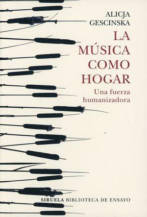 La música como hogar. Una fuerza humanizadora