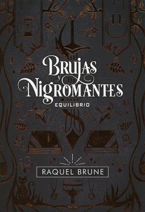 Brujas y nigromantes / Equilibrio / vol. 1