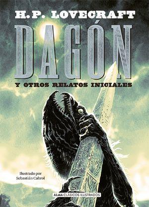 Dagón y otros relatos iniciales / pd