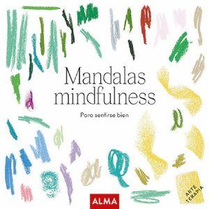 Mandalas mindfulness. Para sentirse bien