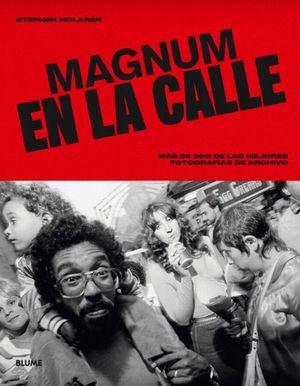 Magnum en  la calle / pd.