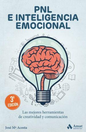 PNL e inteligencia emocional / 3 ed.