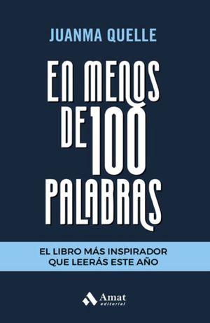 En menos de 100 palabras / 2 ed.