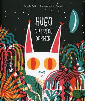 Hugo no puede dormir / pd.