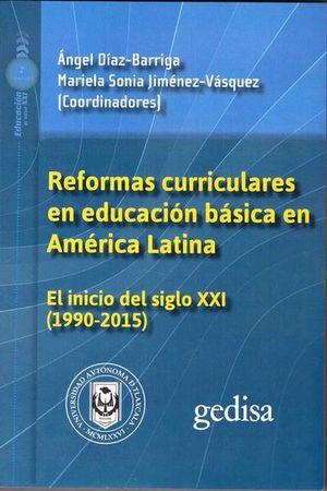 Reformas curriculares en educación básica en América Latina en el siglo XXI (1990-2015)