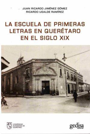 La escuela de primeras letras en Querétaro en el siglo XIX