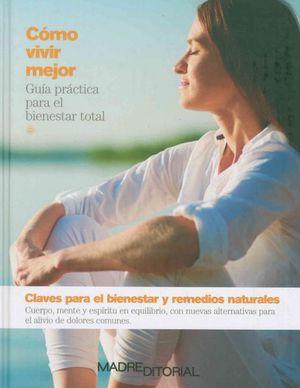 Claves para el bienestar y remedios naturales / pd.